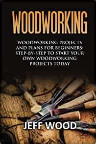 woodworking woodworking projects  plans  beginners