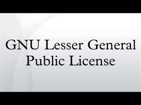 gnu general public license gnu lesser general public license youtube