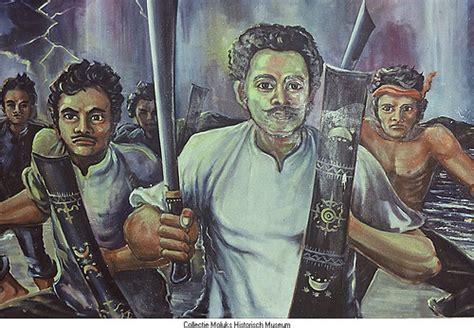 short biography kapitan pattimura thomas matulesia pattimura pahlawan maluku flickr