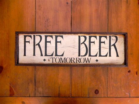 Handcrafted Wooden Signs - free tomorrow handmade wood sign bar sign by