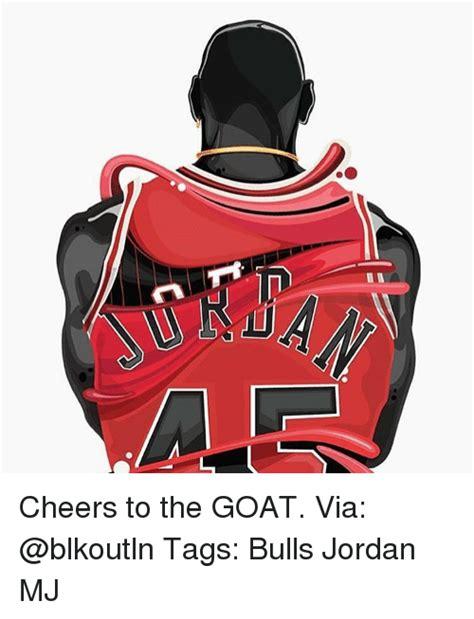 Bulls Memes - cheers to the goat via tags bulls jordan mj meme on sizzle