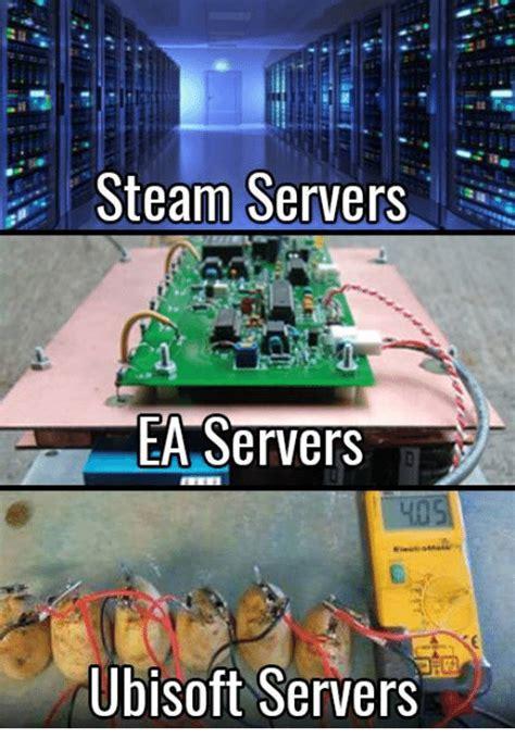 Steam Meme - steam servers ea servers ubisoft servers steam meme on