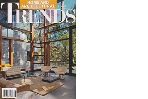 home and architectural trends home and architectural trends magazine trends magazine vol