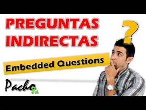 preguntas indirectas ingles estructura descargar mp3 say something ingl c3 a9s espa c3 b1ol a