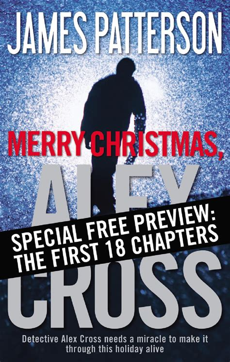 merry christmas alex cross merry christmas alex cross the first 18 chapters by hachette book group