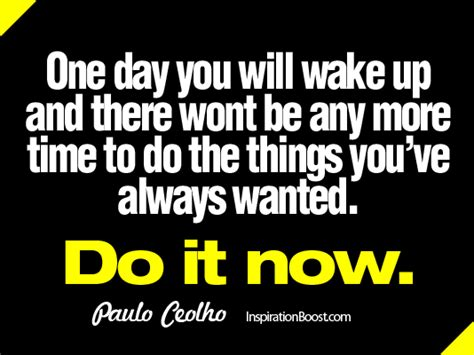 Whats The One Things Youve Always Wanted To Do by Get Up Quotes Sayings Images Page 60