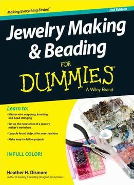 pattern making for dummies pdf jewelry making and beading for dummies by heather dismore