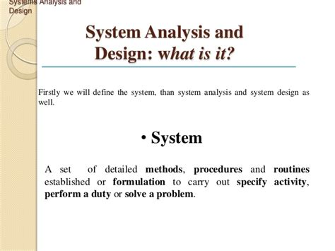 define systemize system analysis and design