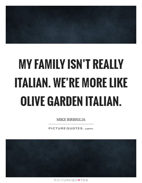 olive garden quotes olive quotes olive sayings olive picture quotes page 2