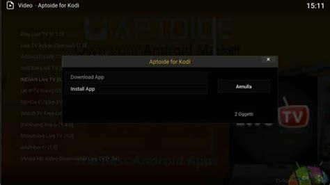 aptoide zte incredibile aptoide disponibile per kodi installare app