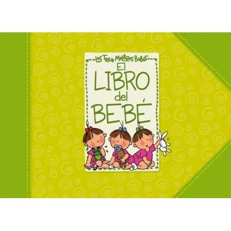 libro el beb emocional el libro del beb 233 de las tres mellizas ed 250 kame