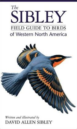 the sibley field guide to birds of western north america