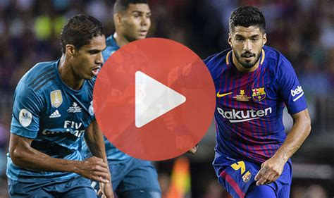 barcelona real madrid live real madrid vs barcelona live stream how to watch spanish