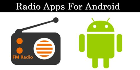 popular apps for android top 10 best radio apps for android 2017 safe tricks