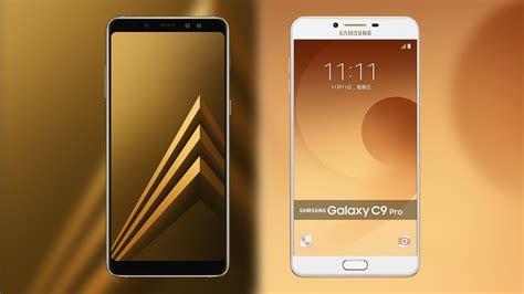 Samsung A8 Pro samsung galaxy a8 plus 2018 vs galaxy c9 pro comparison
