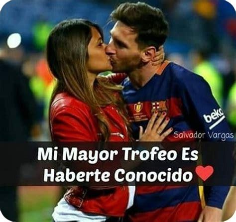 imagenes de amor para mi novia de futbol imagenes de futbol con frases para enamorar solo