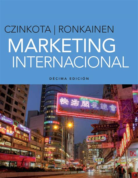 libros de marketing internacional gratis pdf marketing internacional 10a ed michael r czinkota y ilkka ronkainen by cengage learning