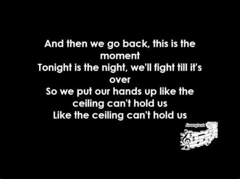 And The Ceiling Can T Hold Us by Macklemore Lewis Can T Hold Us Songtext Lyrics