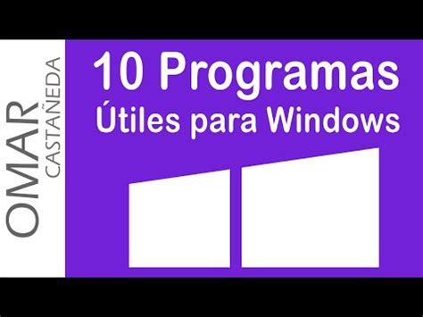 las mejores aplicaciones para windows 10 gratis youtube las mejores aplicaciones para windows 10 gratis doovi