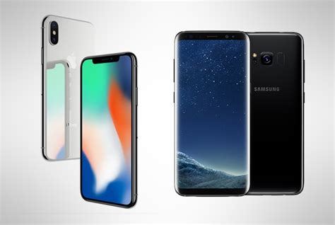 iphone v samsung iphone x vs samsung galaxy s8 battle of the