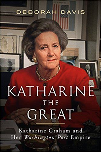 katharine the great katharine graham and washington post empire books empire softarchive