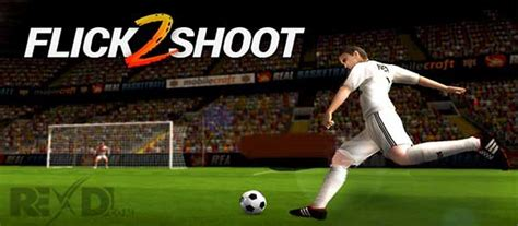 mod game rexdl flick shoot 2 1 26 apk mod for android