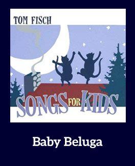 printable lyrics baby beluga baby beluga song download with lyrics songs for teaching