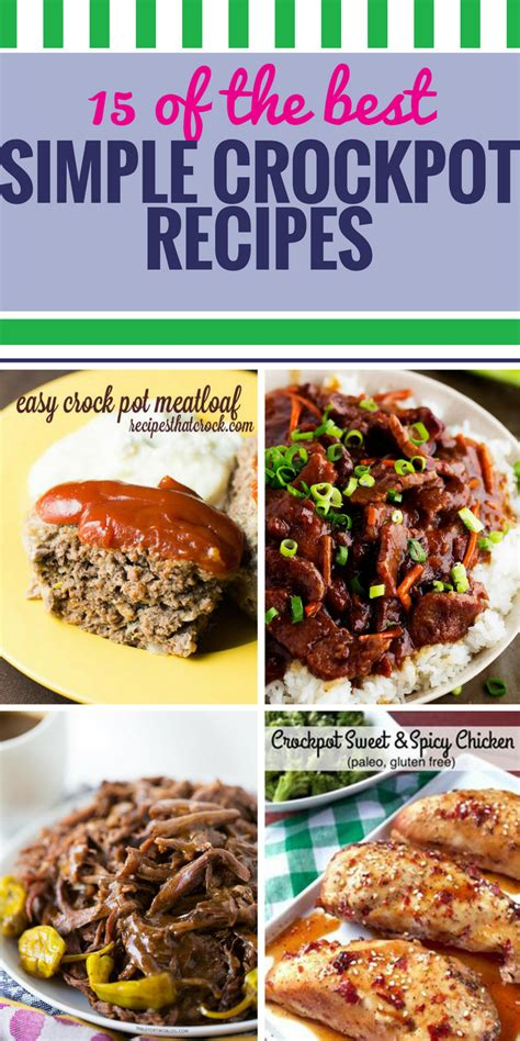 15 simple crockpot recipes my life and kids