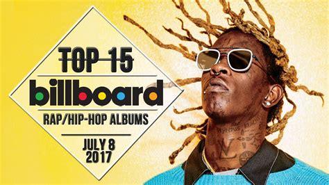 rap hip hop hip hop albums news and artists top 15 us rap hip hop albums july 8 2017 billboard