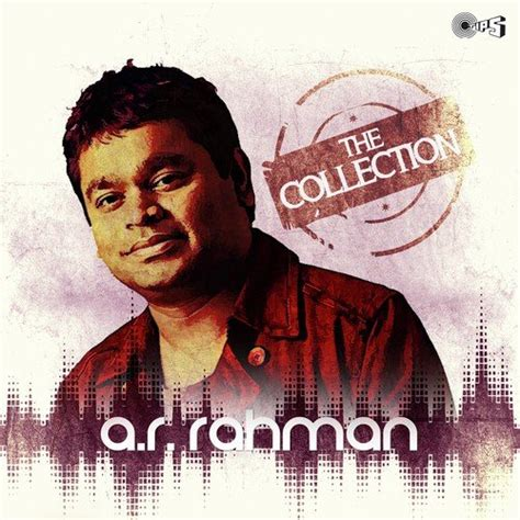 free download mp3 songs of ar rahman hindi the collection a r rahman songs download the