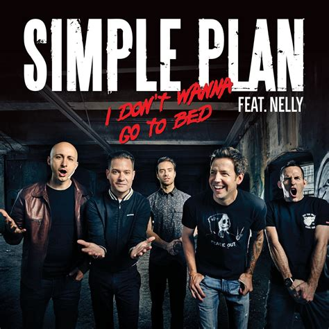 download mp3 full album simple plan i dont wanna go to bed feat nelly single simple plan