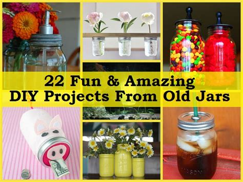 diy projects fun 22 amazing diy projects from jars