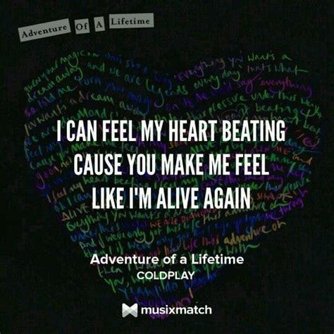 coldplay adventure of a lifetime lyrics 131 best images about when my soul sings on pinterest