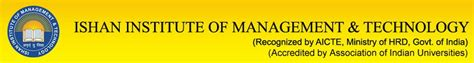 Institute Of Management Technology Mba by Ishan Institute Of Management Technology Ishan Gr Noida