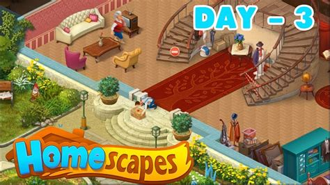 home design game youtube homescapes story walkthrough day 3 android ios