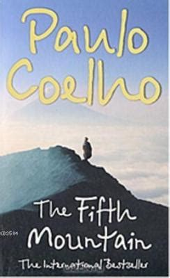 the fifth mountain the fifth mountain paulo coelho