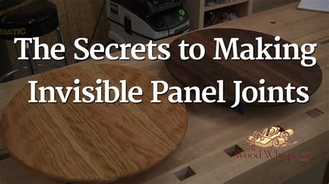 secrets  making invisible panel joints youtube