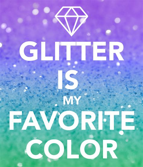 my favorite color is glitter what s my favorite color what s my favorite color all of