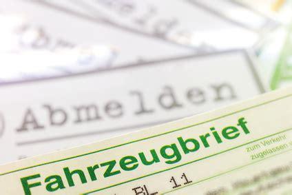 Auto Abmelden Und Neue Versicherung by Auto Abmelden Tipps Zu Steuer Versicherung Und Kennzeichen