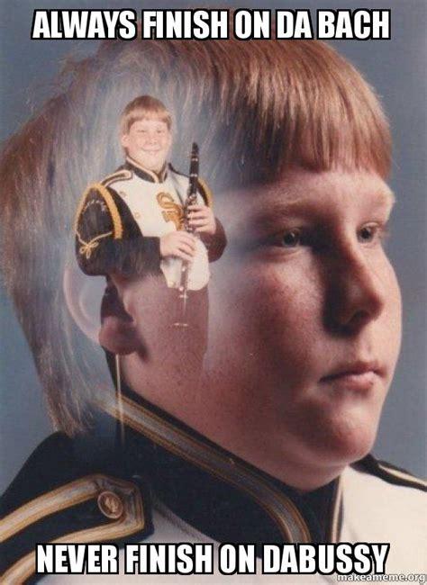 Clarinet Boy Meme - always finish on da bach never finish on dabussy ptsd