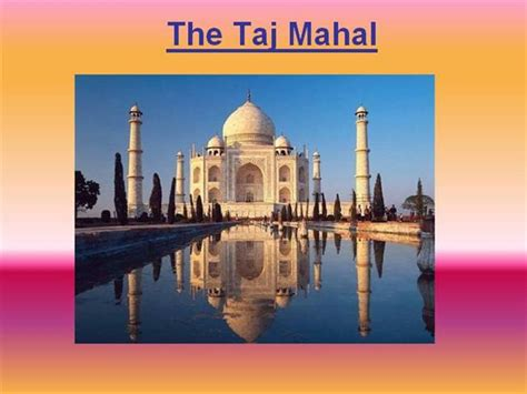 Jazzlyn The Taj Mahal Authorstream Ppt On Taj Mahal