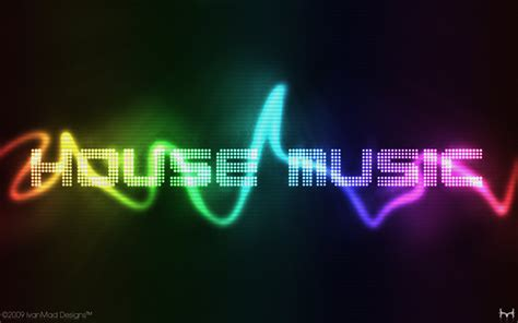2010 house music house music wallpaper by theivanmad on deviantart