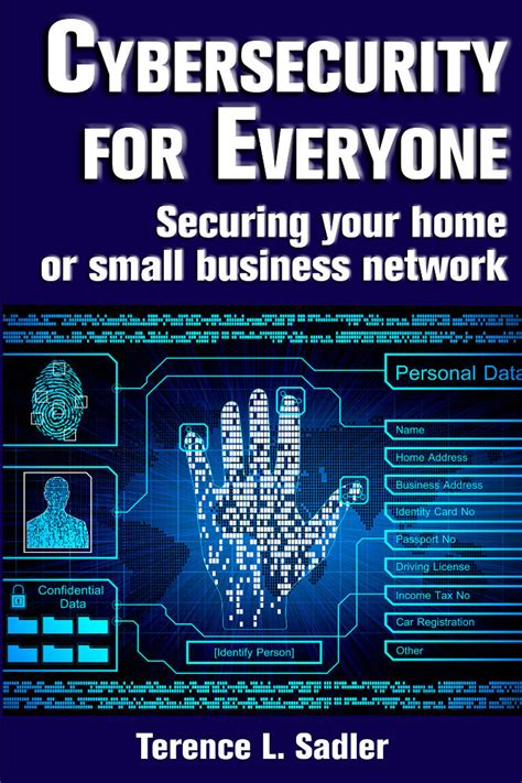 quot cybersecurity for everyone securing your home or small