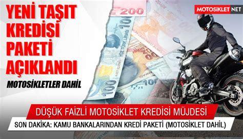 kamu bankalarindan yeni kredi paketi motosiklet kredisi