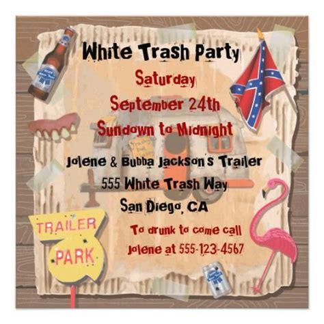 White Trash Invitation Templates Best 9 Birthday Invitations Images On Pinterest Birthday Invitations Birthdays And Invite