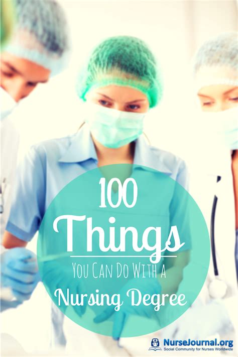 You Can Get With A Nursing Degree And Mba by 100 Best Things To Do With A Nursing Degree 2017