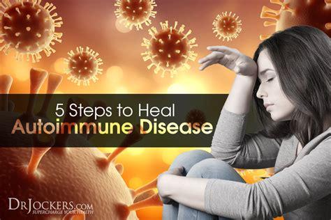 5 Steps To Detox Your Brain Caroline Leaf by 5 Steps To Heal Autoimmune Disease Drjockers