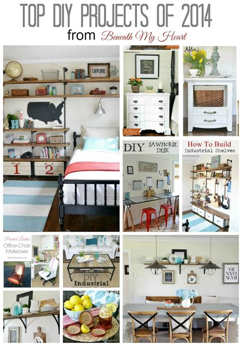 top diy projects top 14 diy projects of 2014 beneath my heart