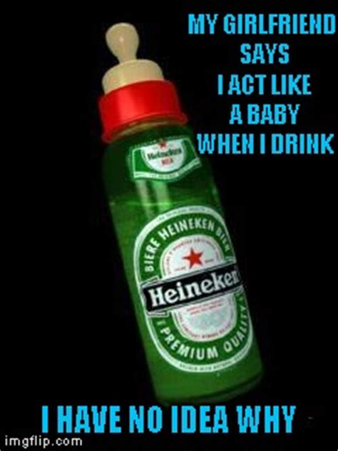 Heineken Meme - i m not gonna lie i would totally use one of those