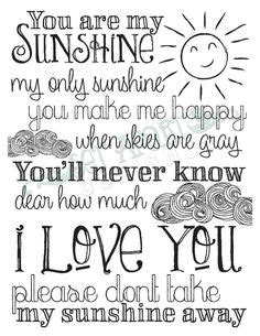 summer c song you are my sunshine with lyrics and diy signs etc on pinterest wood signs wooden signs and